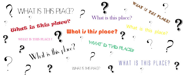 whatisthisplace
